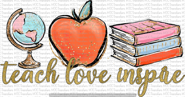 TEACH LOVE INSPIRE (SUBLIMATION)