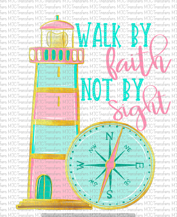 WALK BY FAITH NOT BY SIGHT (SUBLIMATION)
