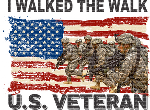 I WALKED THE WALK U.S VETERAN (SUBLIMATION)