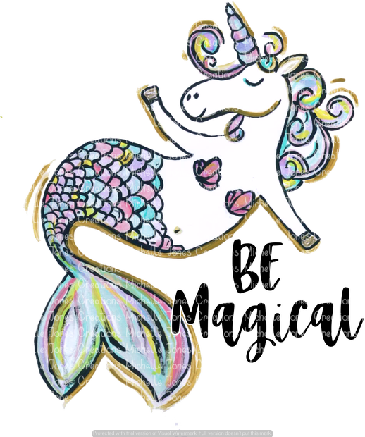 BE MAGICAL (SUBLIMATION)
