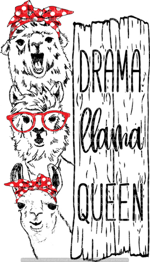 DRAMA LLAMA QUEEN (SUBLIMATION)