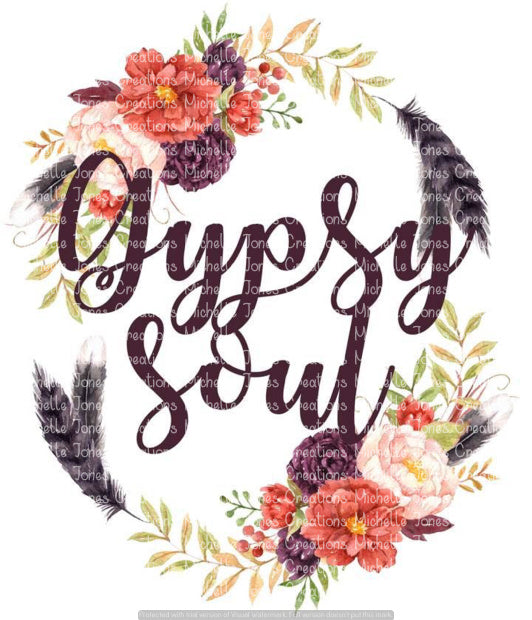 GYPSY SOUL (SUBLIMATION)