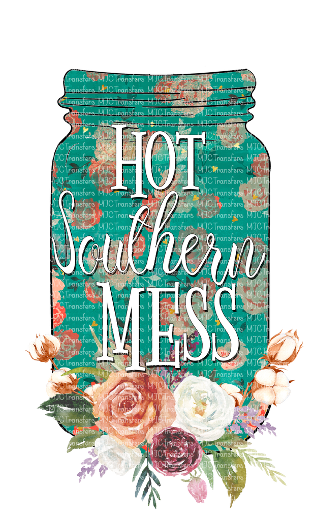 HOT SOUTHERN MESS (SUBLIMATION)