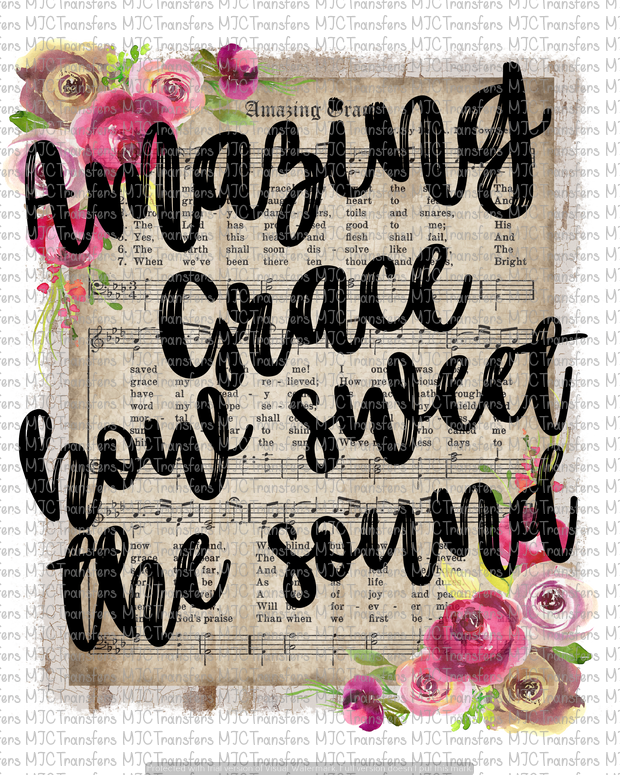 AMAZING GRACE HOW SWEET THE SOUND (SUBLIMATION)