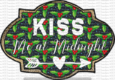 KISS ME AT MIDNIGHT (SUBLIMATION)