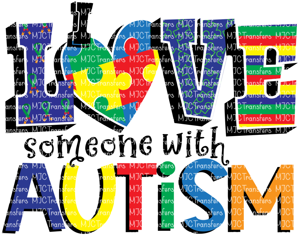 I LOVE SOMEONE WITH AUTISM (SUBLIMATION)