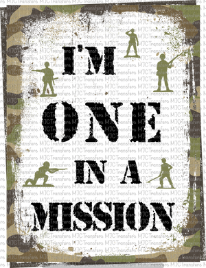 I'M ONE IN A MISSION (SUBLIMATION)