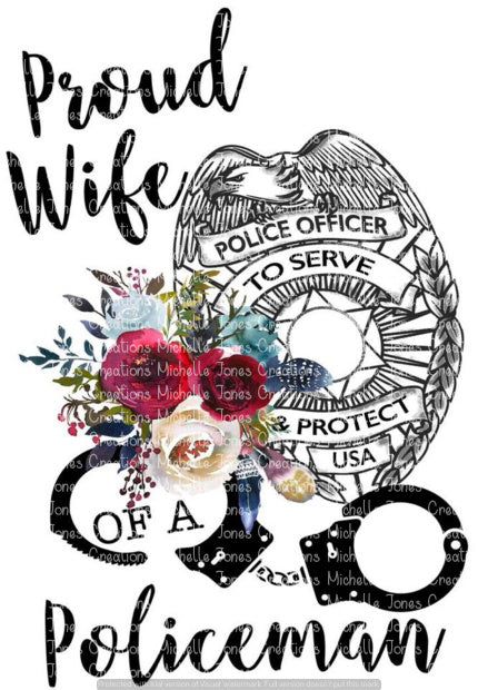 PROUD WIFE OF A POLICEMAN (SUBLIMATION)
