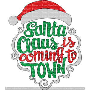 SANTA CLAUSE IS COMING TO TOWN (SUBLIMATION)