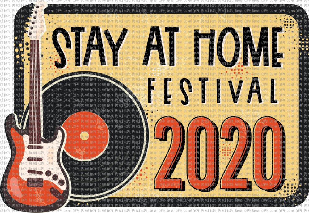 STAY AT HOME FESTIVAL (SUBLIMATION)
