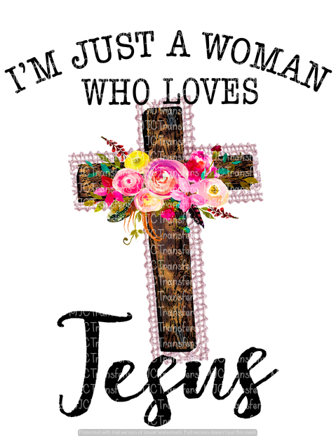 JUST A WOMAN WHO LOVES JESUS (SUBLIMATION)