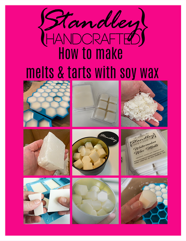 How to make melts & tarts using soy wax e-book