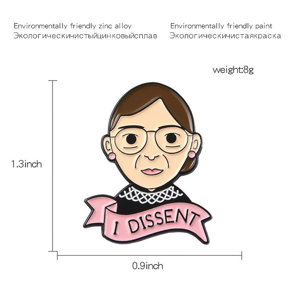 Ruth Bader Ginsburg Pin I Dissent RBG Enamel Pin Badge Cartoon Figure Brooch Lapel Pin Brooches for friends Women Girl Jewelry