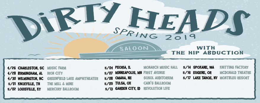 DIRTYHEADS SPRING TOUR ANNOUNCED!