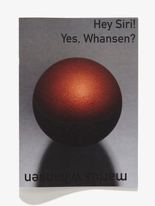 Hey Siri! Yes, Whansen?