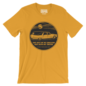 Get Out of My Dreams, Get Into My Trunk Tee in Mustard Yellow
