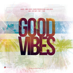 Good Vibes Loop and MIDI Pack