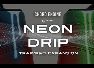 Neon Drip Trap-R&B Preset/Expansion Pack