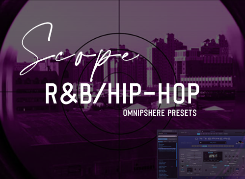 Scope R&B/Hip-Hop Omnisphere Presets