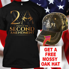 Protect The Second Amendment T-Shirt (With One Free Mossy Oak 1791 Hat)
