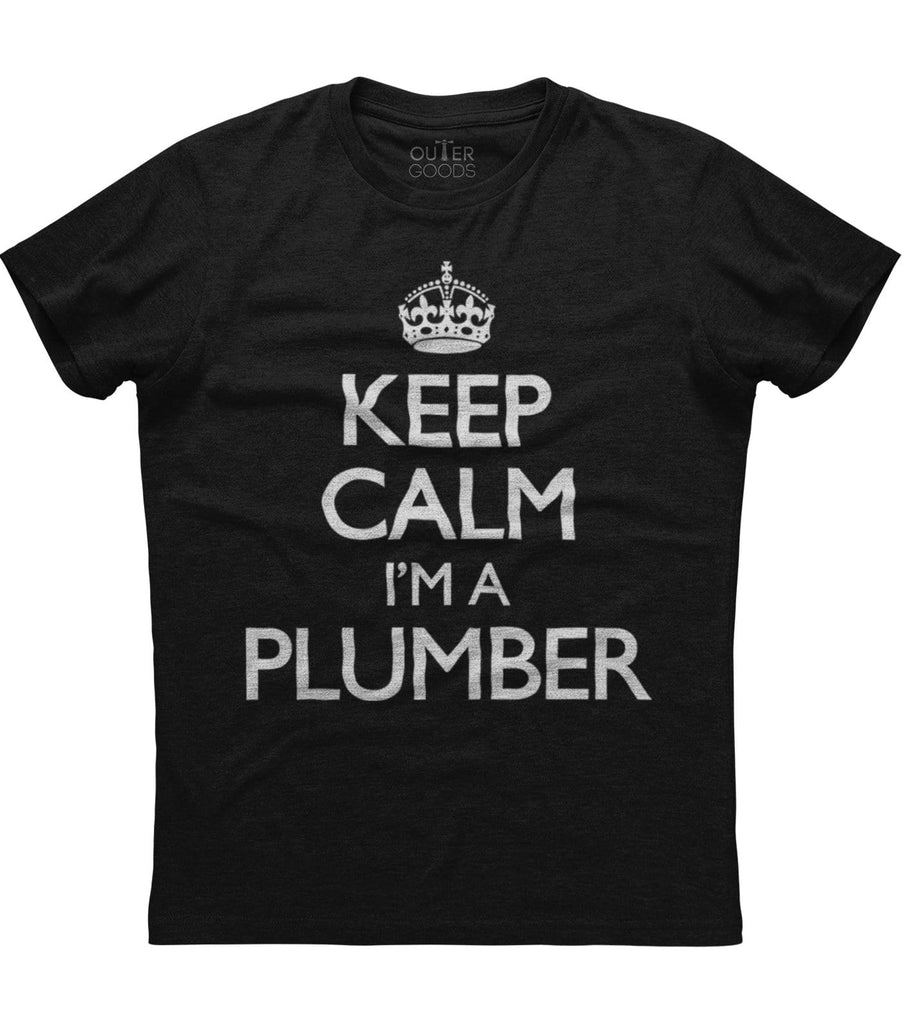 Keep Calm I'm A Plumber T-shirt