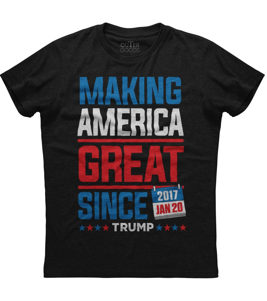 Make America Great Since 2017 T-shirt
