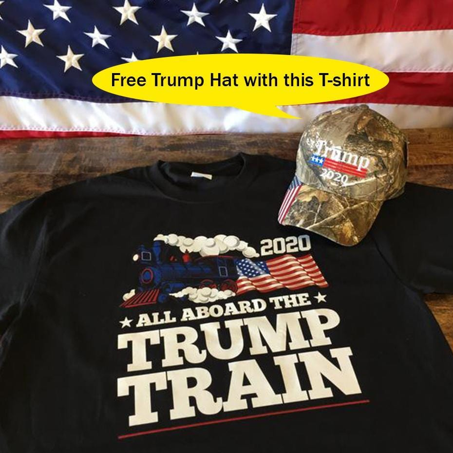 All Aboard The Trump Train 2020 American Flag Liberal Political T-Shirt ( Free Trump 2020 Hat )