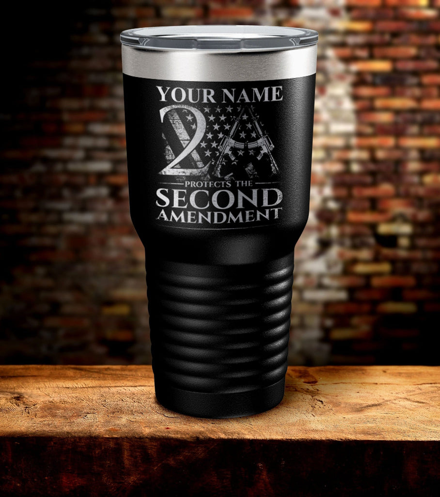 Custom Name Protects The Second Amendment Laser Engraved Tumbler (CN) (O)