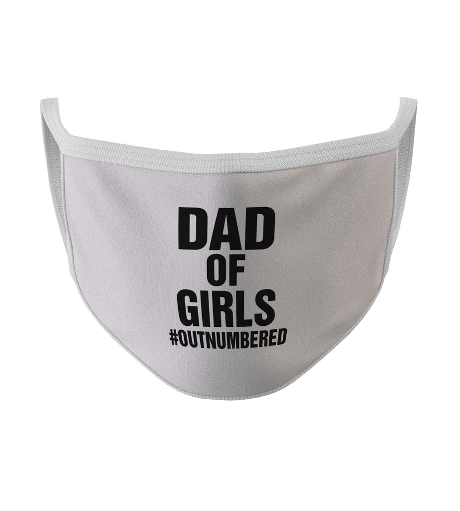 Dad Of Girls #Outnumbered New White Color Washable Face Mask (FD20)