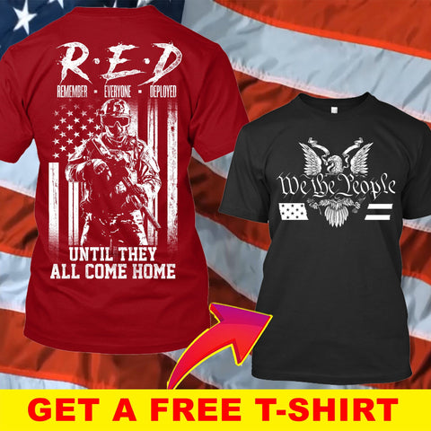 Until They Come Home T-Shirt ( Free T-shirt )