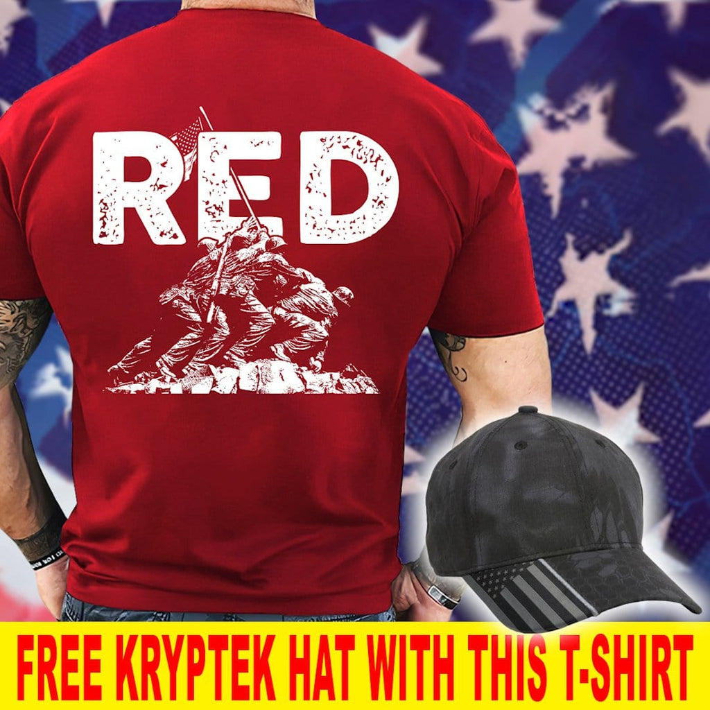 Always Remember Everyone Deployed Until They Come R.E.D T-Shirt ( Free Kryptek Hat )