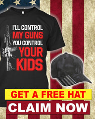 Only Guns Are Controlled When Kids Are Controlled T-Shirt ( Free Kryptek Hat )