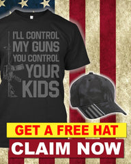 When Kids Are In Control Then Guns Are In Control T-Shirt ( Free Kryptek Hat )