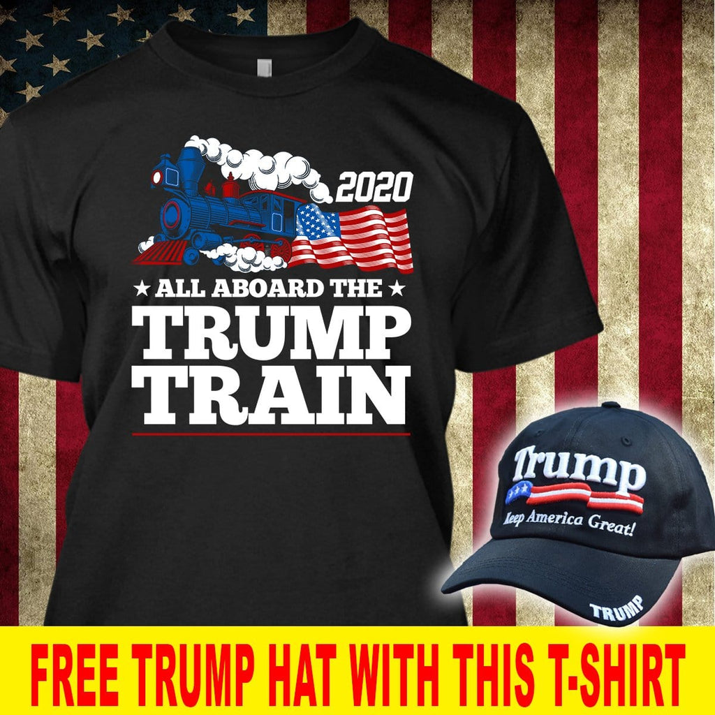 All Aboard The Donald Trump Train 2020 American Flag Liberal Political T-Shirt ( Free Trump 2020 Hat )