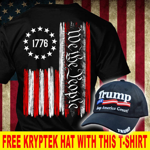 1776 We The People Trump Political T-Shirt ( Free Trump Hat )