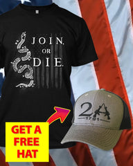 Die Or Join Amendment T-Shirt ( Free 2nd Amendment Hat )