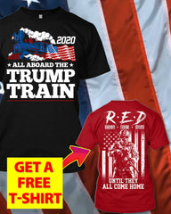 All Aboard The 2020 Trump Train T-Shirt (Free R.E.D T-Shirt)