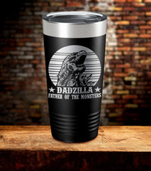 Dadzilla Father Of Monsters Laser Engraved Tumbler (O)