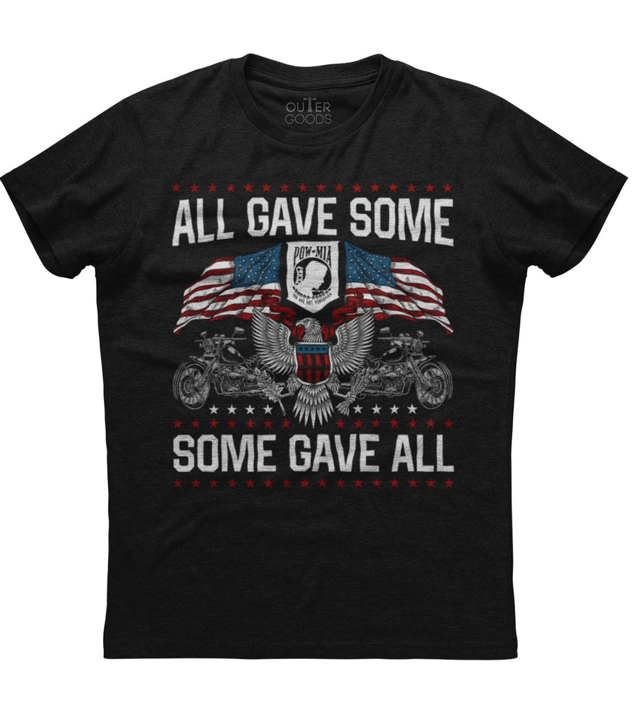 All Gave Some Some Gave All T-Shirt (O)