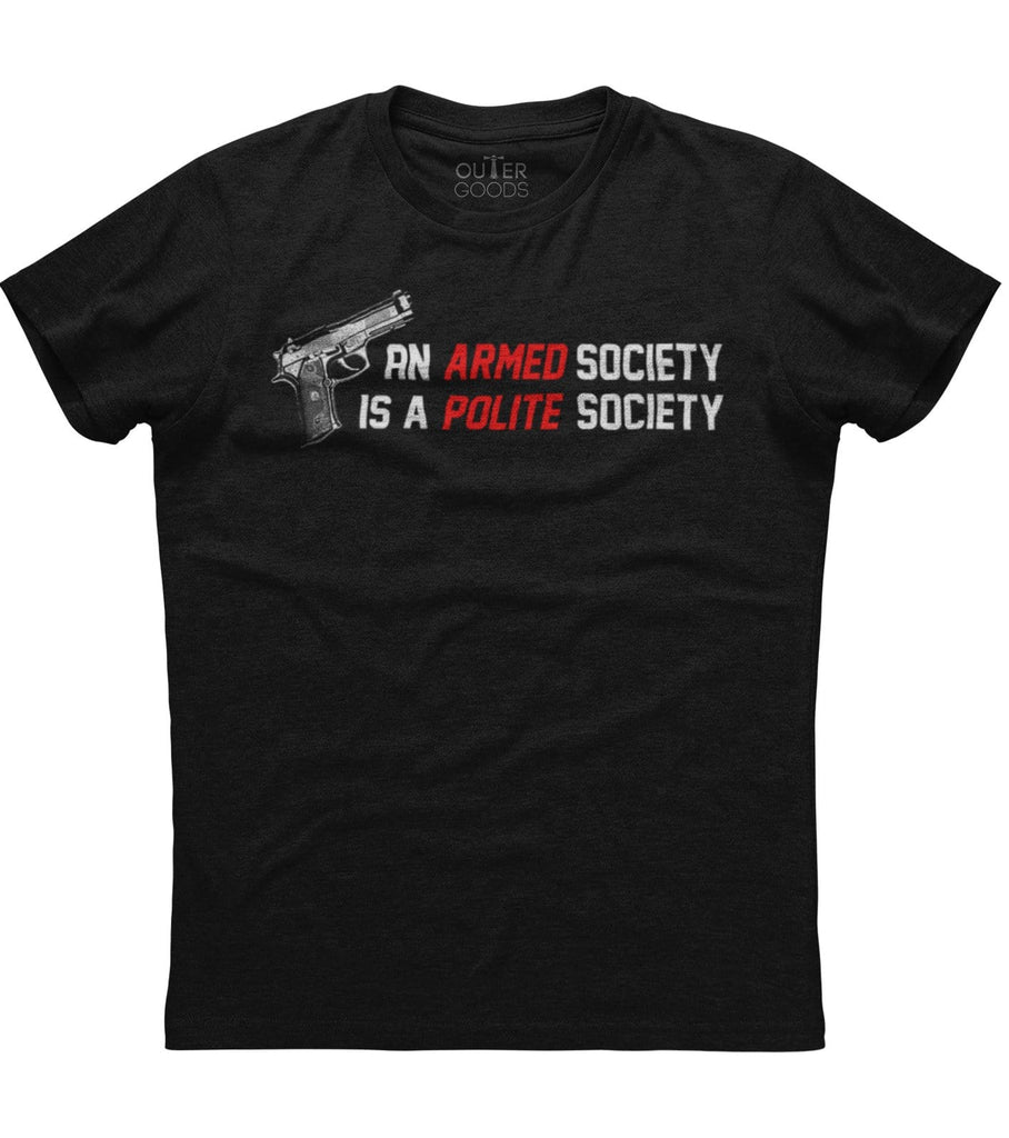 An Armed Society Is A Polite Society T-Shirt (O)