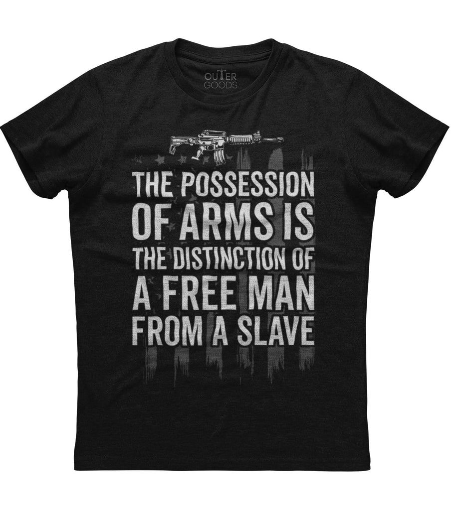 Possession of Arms Is A Distinction T-Shirt (O)