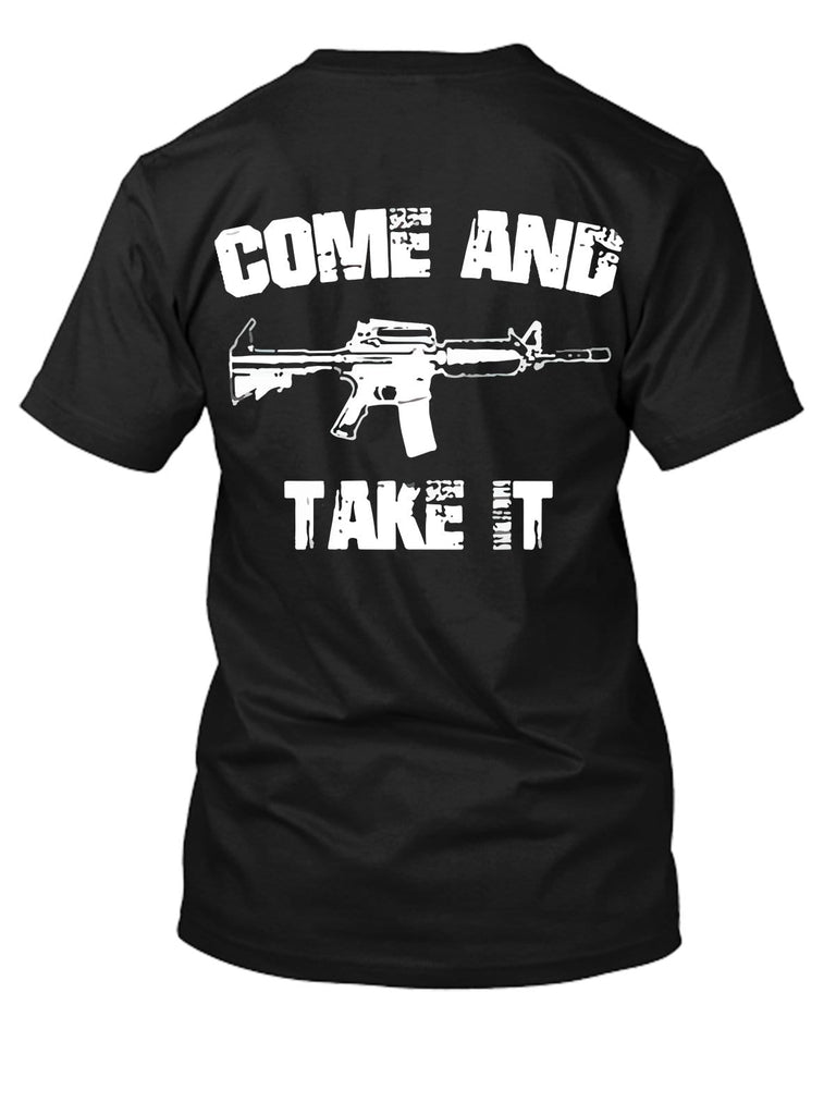 Come And Take It Assault Rifle T-Shirt