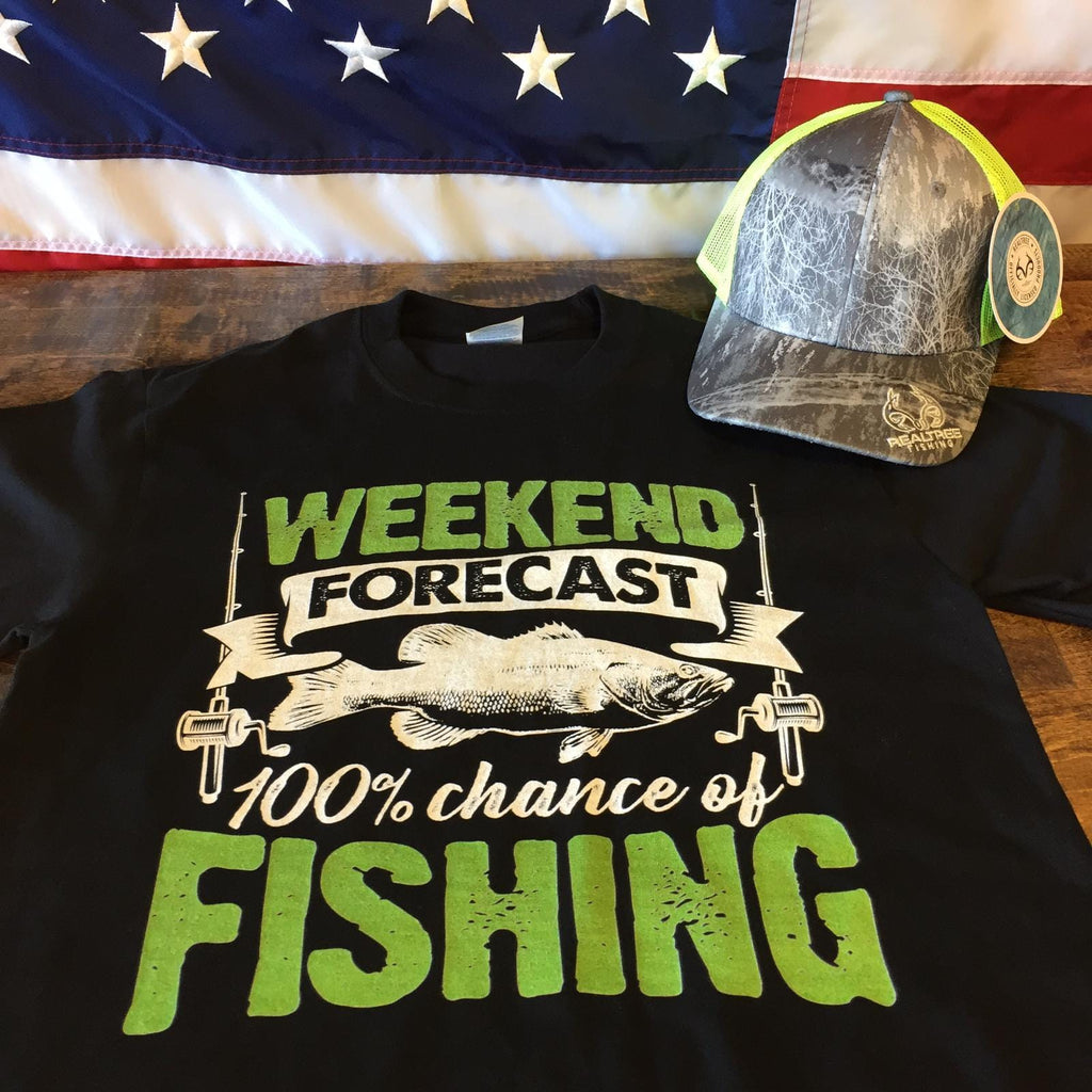 Weekend Forecast 100% chance of fishing T-Shirt( Free Realtree Hat )