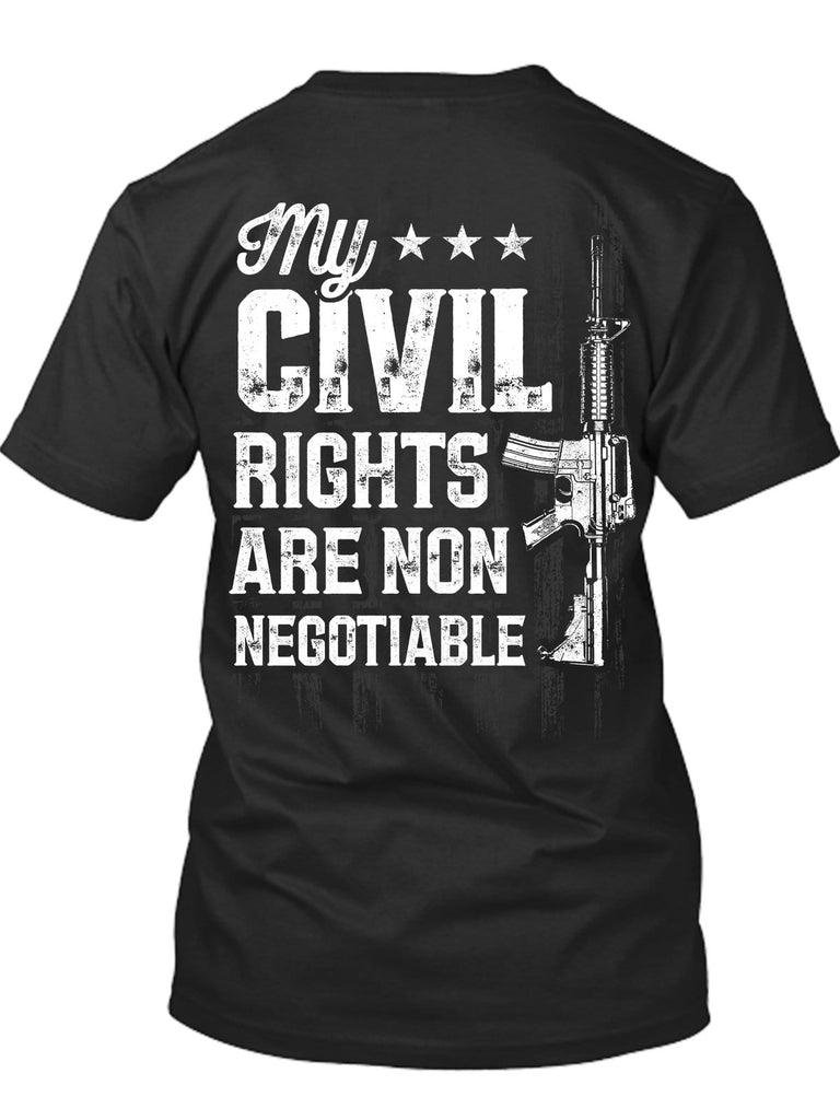 My Civil Rights Are Now Negotiable T-Shirt