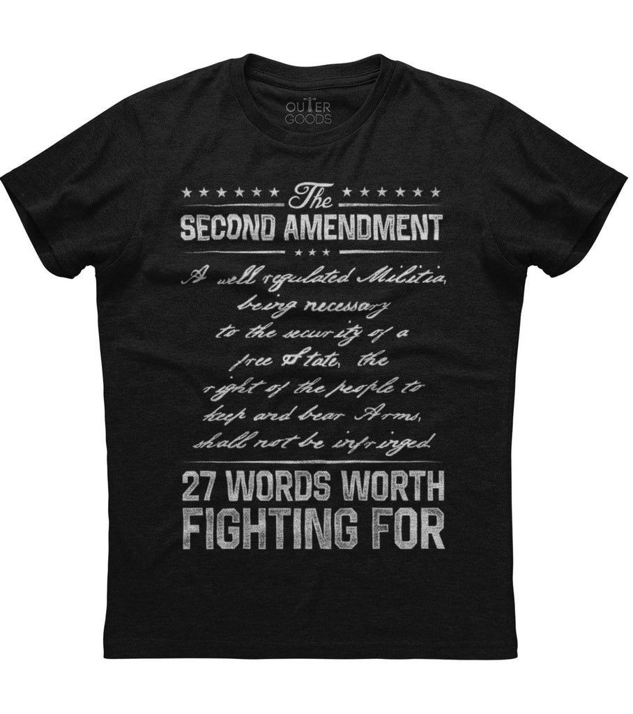 27 Words Worth Fighting For T-Shirt (O)