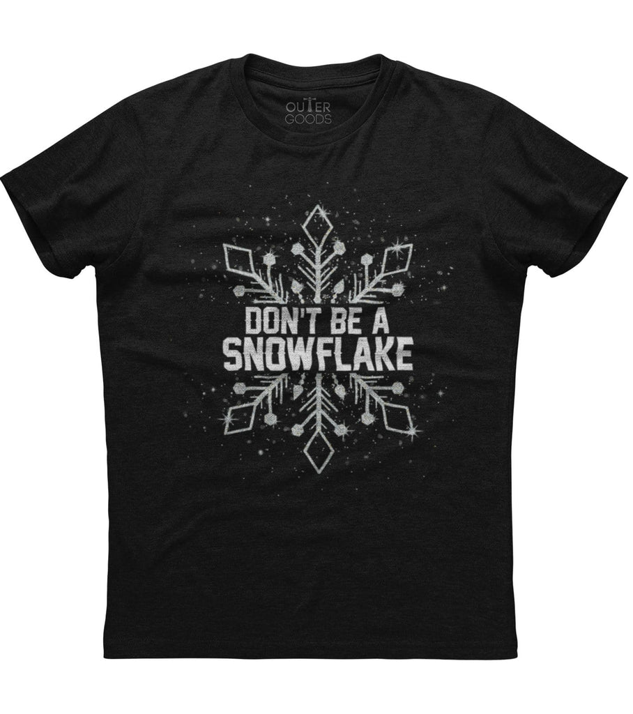 Don't be a snowflake T-shirts (O)