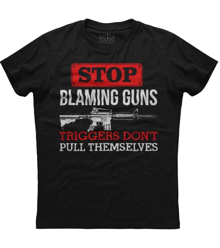 Stop Blaming Guns T-Shirt