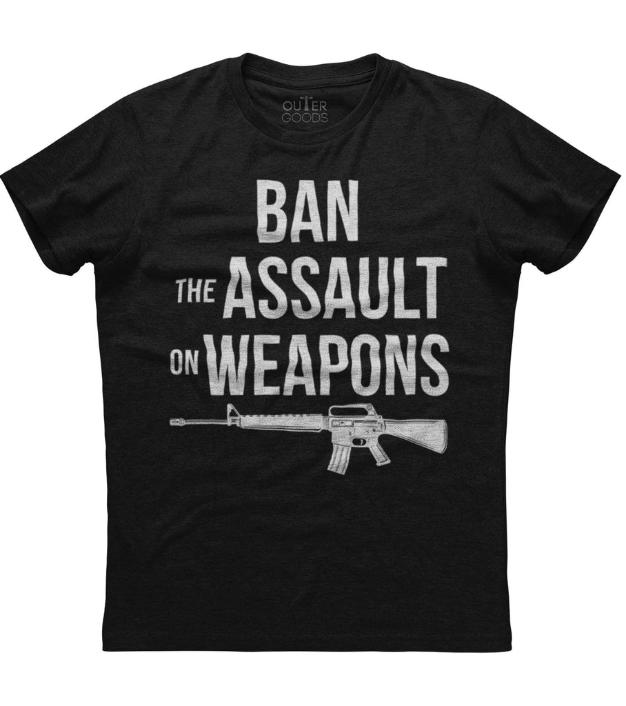 Ban The Assault On Weapons T-Shirt (O)