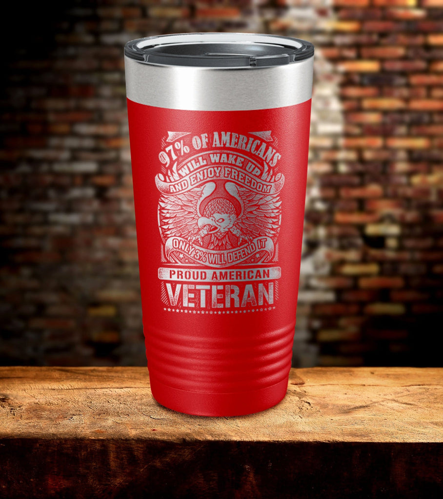 97% of American Will Wake Up And Enjoy Freedom Tumbler (O)