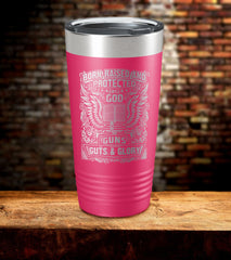 Born Raised And Protected By God Tumbler (O)